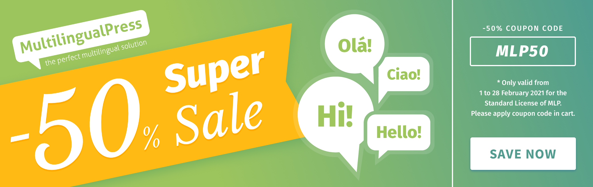 MultilingualPress -50% Super Sale! Only valid from 1st to 28th February for the Standard License of MultilingualPress. Please use the Coupon Code MLP50 on the cart checkout page.
